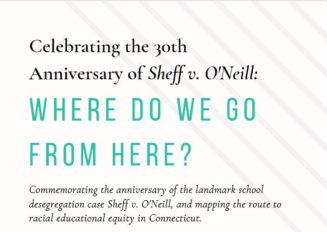 Sheff v. O'Neill 30th Anniversary Celebration